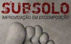 subsolo-improvisacao-em-decomposicao_6859